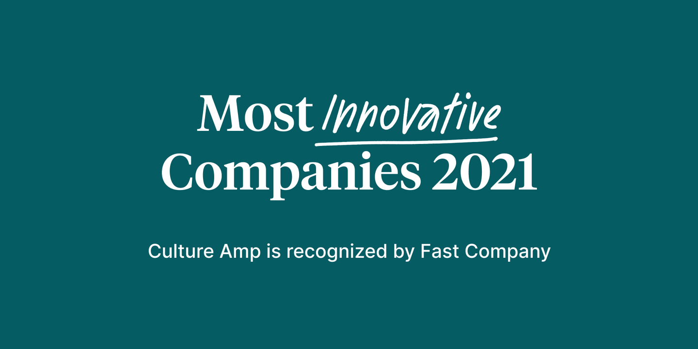 Blog - (feature) Culture Amp's innovative approach recognized by Fast Company