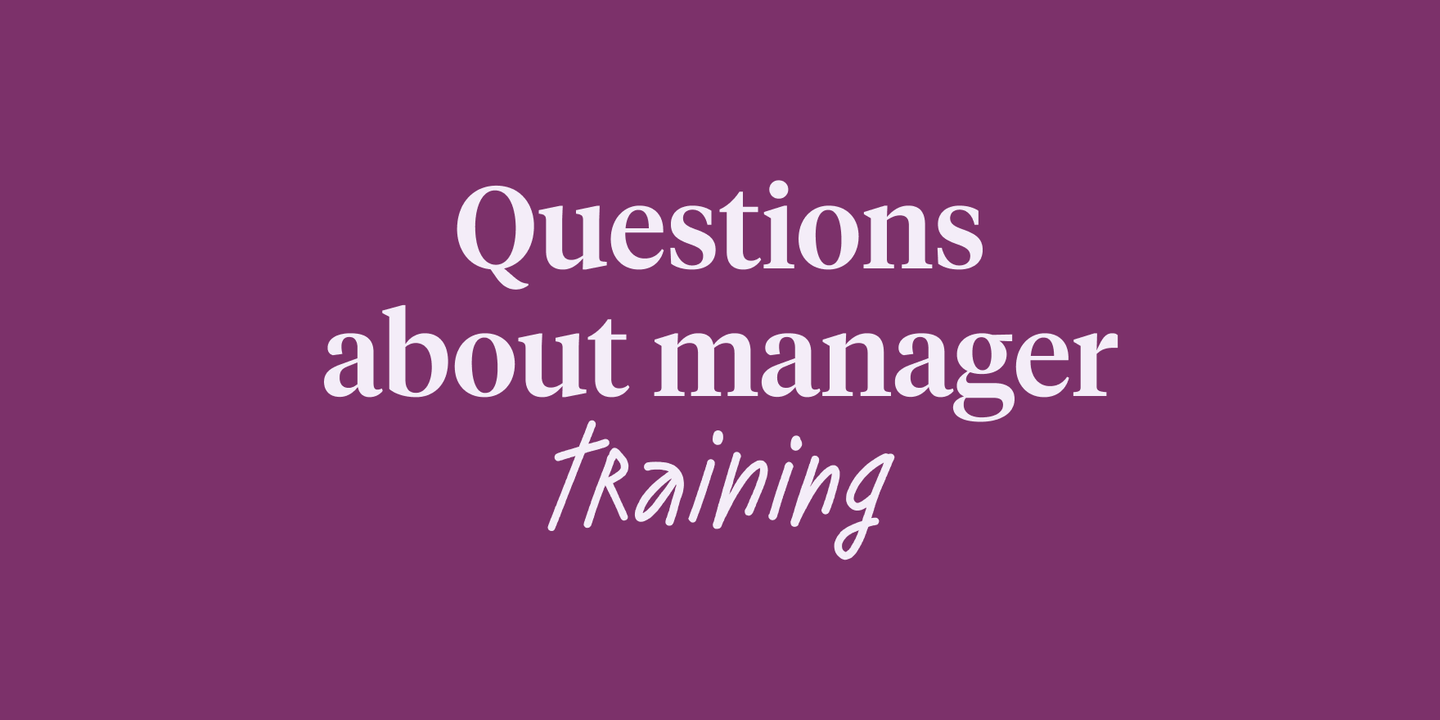 Blog - Most common questions about manager training