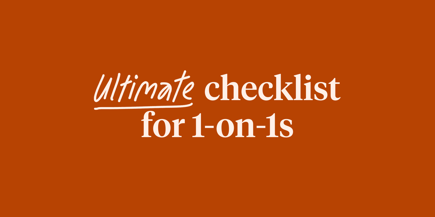 Blog - A manager's ultimate checklist for effective 1-on-1s