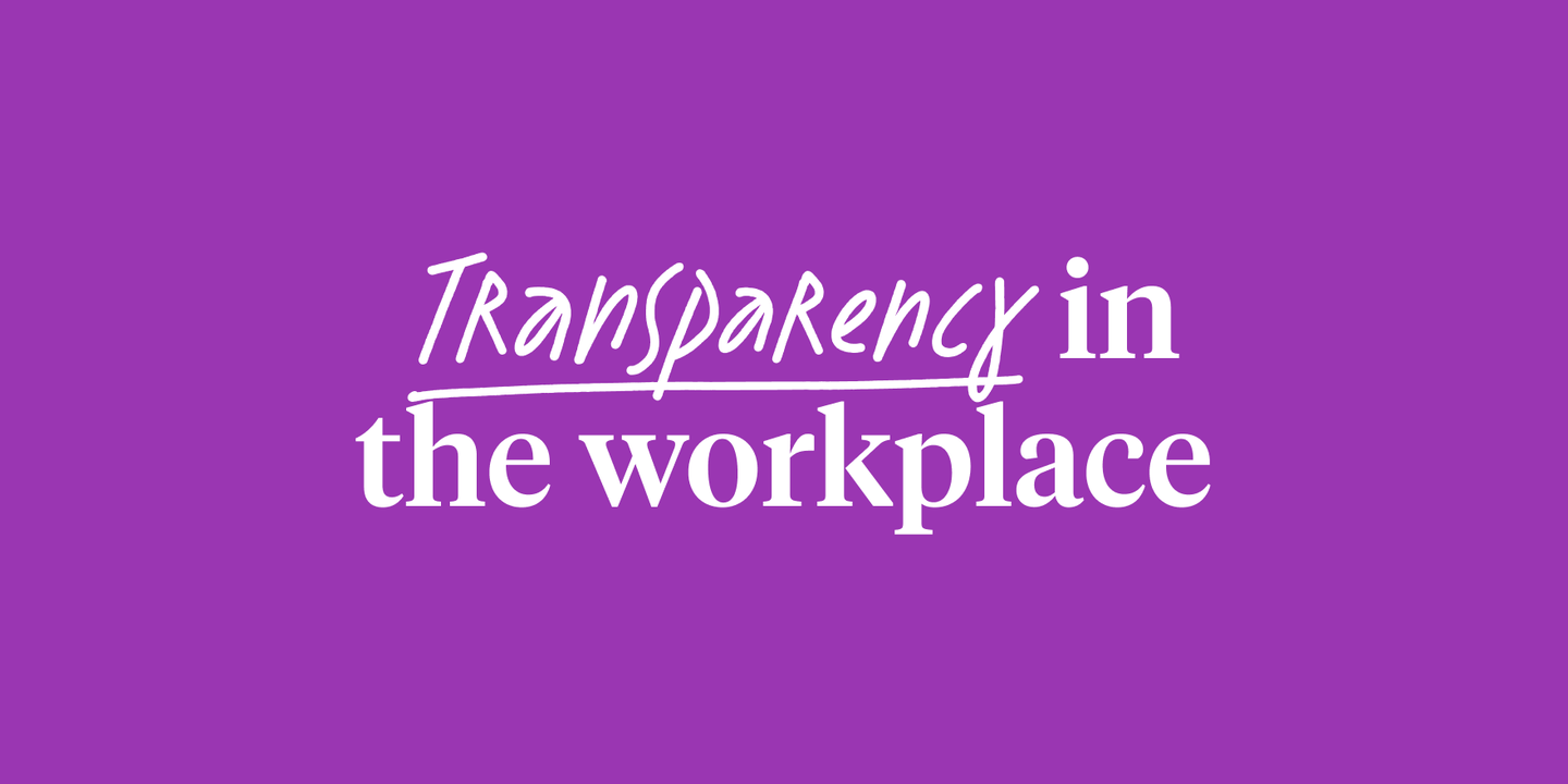Transparency in the workplace