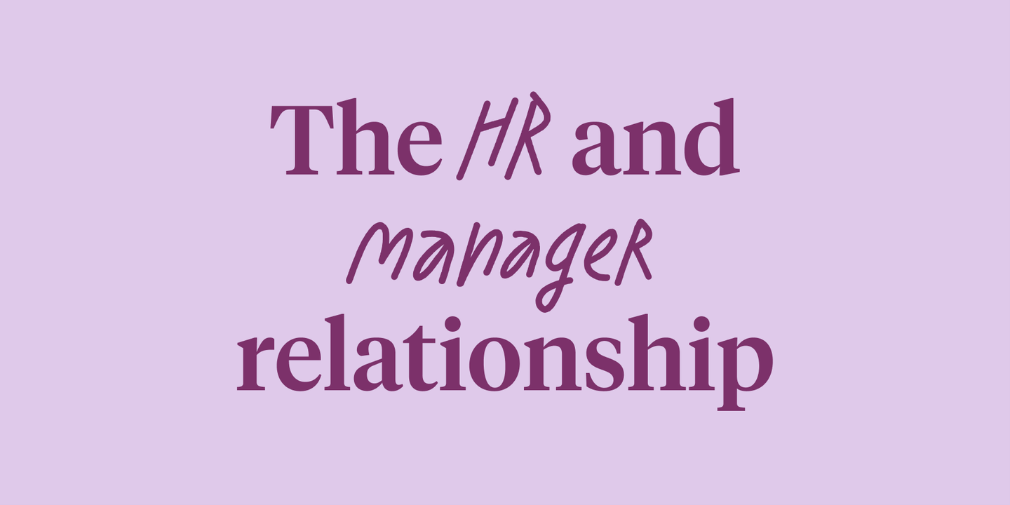 Blog - How to strengthen HR and manager relationships