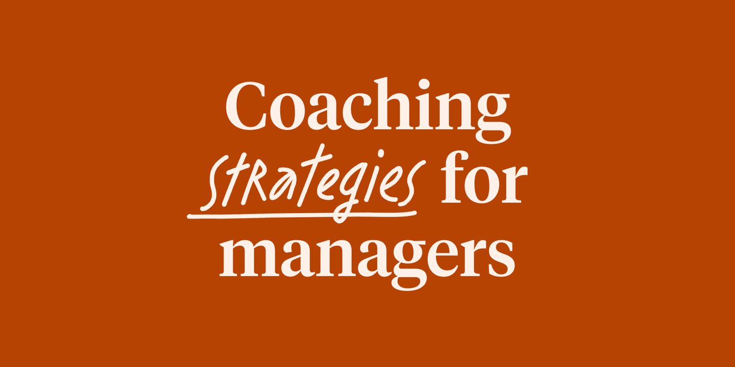 Blog - 4 coaching strategies from our Skills Coach capability