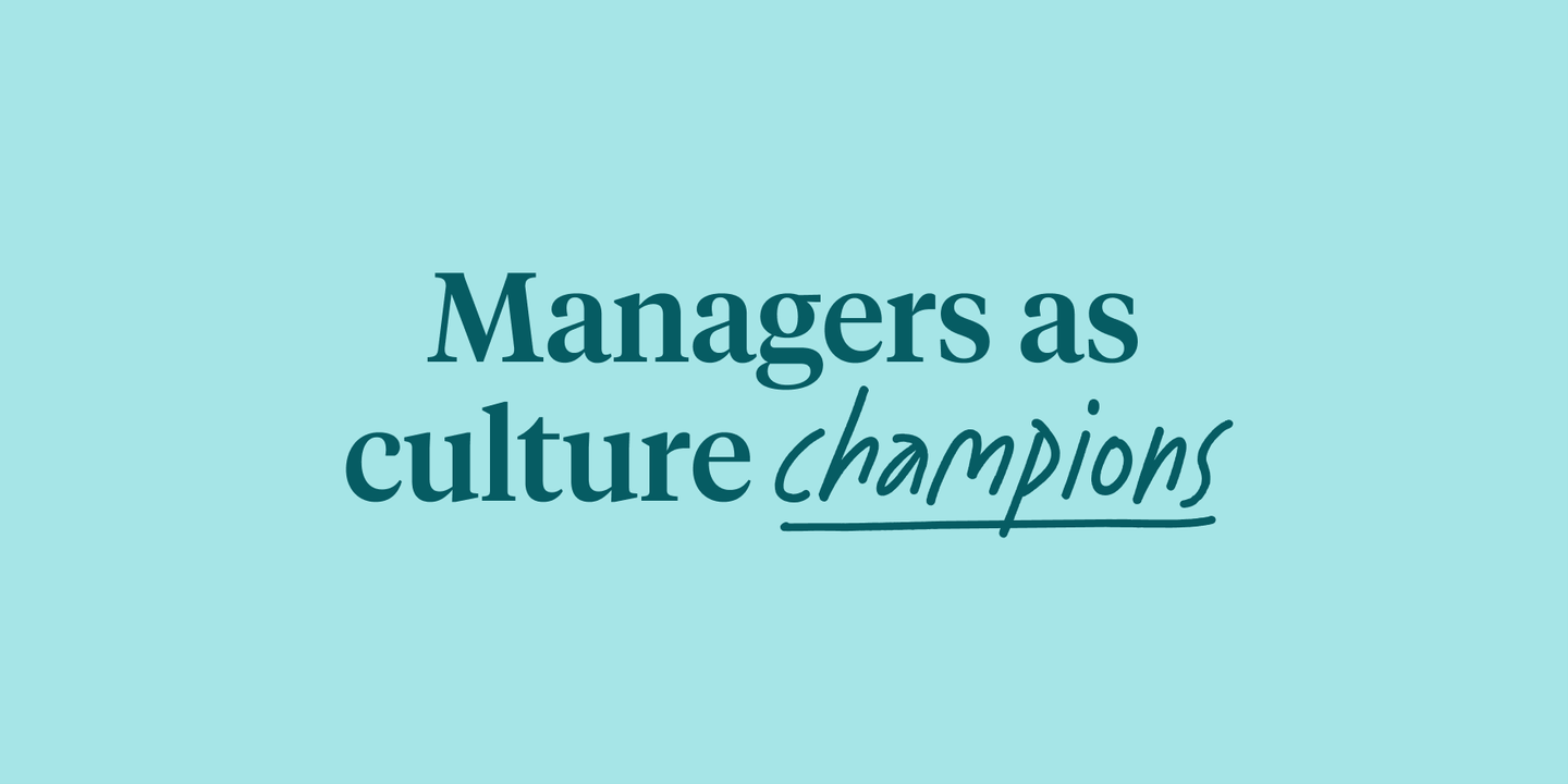 Blog - Tips to make managers your best culture champions
